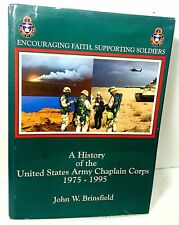Encouraging Faith, Supporting Soldiers : The United States Army Chaplaincy