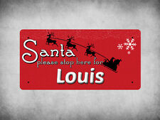 WP_XMAS_2259 Santa please stop here for Louis - Metal Wall Plate