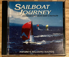 SAILBOAT JOURNEY cd Enhanced With CELTIC HARP/PAN FLUTE Nature's Relaxing Sounds