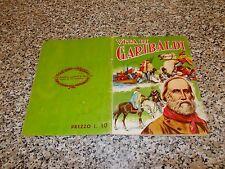 ALBUM VITA DI GARIBALDI ED.LAMPO 1961 COMPLETO M.BUONO TIPO PANINI EDIS IMPERIA