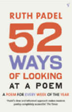52 Ways Of Looking At A Poem: or How Reading Modern Poetry Can Change Your Life.