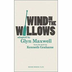 The Wind in the Willows - Paperback NEW Glyn Maxwell (A 2015-07-10