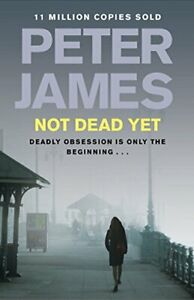 Not Dead Yet (Ds Roy Grace 8) by Peter James Book The Cheap Fast Free Post