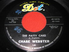 CHASE WEBSTER 45 - THE PATTY CAKE / FOR SALE - ROCK