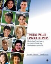 Teaching English Language Learners : Content and Language in Middle and...