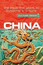 China - Culture Smart!: The Essential Guide to Customs & Culture (Paperback or S