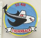 US NAVY USS THORNBACK SS-418 SUBMARINE PATCH Made for Veterans After WW2