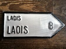 Laois County Leinster Irish Road Sign Replica Hand Made in Ireland IN STOCK