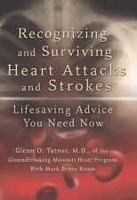 Recognizing and Surviving Heart Attacks and Strokes: Lifesaving Advice-ExLibrary