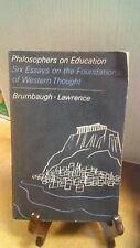 Philosophers on Education: Six Essays on the Foundation of Western Thought(B-110
