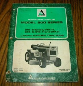 Allis Chalmers 900 Series 910 914 916 917 Lawn Garden Tractor Operators Manual