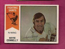 RARE 1974-75 OPC WHA # 54 SAINTS WAYNE CONNELLY VG CARD  (INV#5329)
