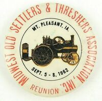 1962 Mt Pleasant IA Midwest Old Settlers Threshers Reunion Pinback Button