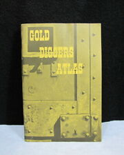 Gold Diggers Atlas 1979 5th Edition Yesterday and Today Robert Neil Johnson