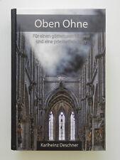 Oben ohne Karlheinz Deschner Für einen götterlosen Himmel und eine priesterfreie