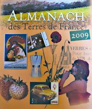 ++ALMANACH des terres de france 2009 GRAND LIVRE DU MOIS neuf++