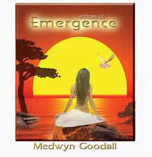 Echoes of EMERGENCE - Medwyn Goodall