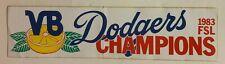 1983 Vero Beach Dodgers Florida State League Champions Bumper Sticker