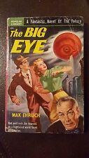 """Max Ehrlich, """"Big Eye,"""" 1950, Popular Library 273, VG, 1st"""