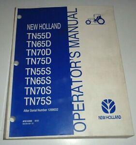 New Holland TN55/65/70/75D TN55/65/70/75S Tractor Operators Manual 8/02 NH OEM!