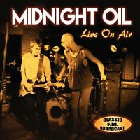 MIDNIGHT OIL - LIVE ON AIR/RADIO BROADCAST   CD NEW!