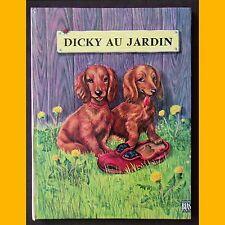 Collection Premières Belles Lectures DICKY AU JARDIN Janivon 1964