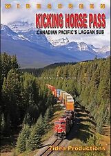 KICKING HORSE PASS: CANADIAN PACIFIC'S LAGGAN SUB DVD VIDEO 7 IDEA PRODUCTIONS