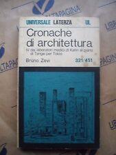 CRONACHE DI ARCHITETTURA IV - BRUNO ZEVI - LATERZA