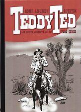 TEDDY TED tome 15. Par G. FORTON et LECUREUX. Topinambour 2012. neuf