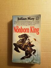 The Nonborn King by Julian May (1984, Paperback)