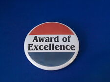 """""""AWARD OF EXCELLENCE"""" Lot of 5 BUTTONS pins pinbacks 2 1/4""""  badges award SCHOOL"""