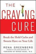 The Craving Cure: Break the Hold Carbs and Sweets Have on Your Life-ExLibrary