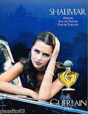 PUBLICITE ADVERTISING 055  1994  GUERLAIN  parfum SHALIMAR 4 ( eau de parfum eau