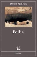 Follia - Patrick McGrath - Ebook - PDF - EPUB