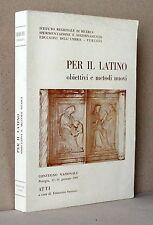 Per il latino obiettivi e metodi nuovi, convegno nazionale Perugia gennaio 89
