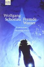 Fremde Wasser: Denglers dritter Fall - Wolfgang Schorlau