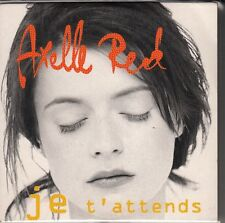 "CD SP AXELLE RED  ""JE T'ATTENDS"""