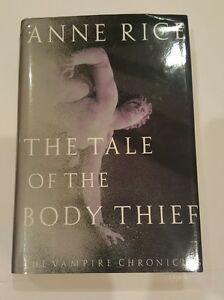Anne Rice The Tale of the Body Thief Signed 1st Edition Hard Cover Very Good COA