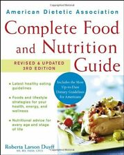 American Dietetic Association Complete Food and Nutrition Guide by Roberta Larso