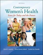 Contemporary Women's Health : Issues for Today and the Future by Danny...