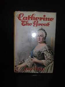 Catherine The Great By Joan Haslip 1st Edition