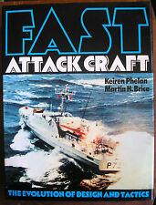 Fast Attack Craft : The Evolution of Design and Tactics Phelan, Keiren; Brice, M
