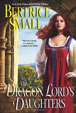 The Dragon Lords Daughters by Bertrice Small