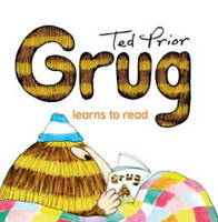 NEW, TED PRIOR, GRUG LEARNS TO READ. 9780731814473