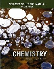 Selected Solutions Manual for Chemistry Robinson Fay McMurry, Topich 7th Ed NEW