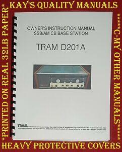 Highest Quality ~ TRAM D201A CB AM/SSB Base Radio Instruction Manual