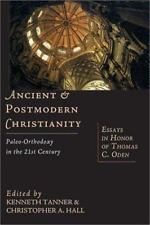 Ancient and Postmodern Christianity : Paleo-Orthodoxy in the 21st Century (2002,
