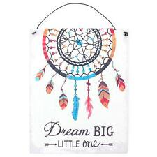 Dream Big Little One. Tin Dream Catcher Sign. New / sealed.