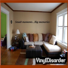 Small moments...Big memories Wall Quote Mural Decal-familyphotosquotes19
