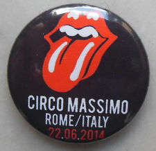 THE ROLLING STONES - Circo Massimo Rome Italy 2014 Limited Collectors Badge RARE